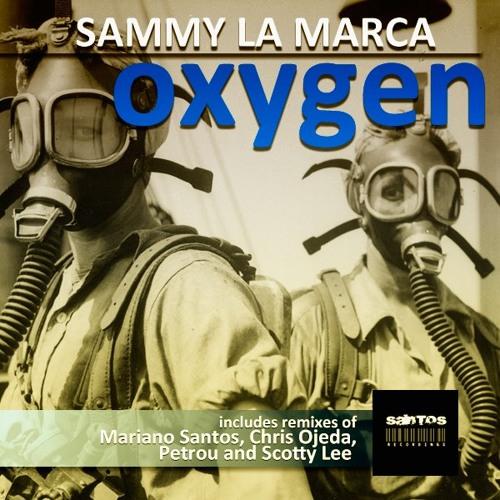 Sammy La Marca - Oxygen (Petrou Remix) [Out NOW Santos Recordings]