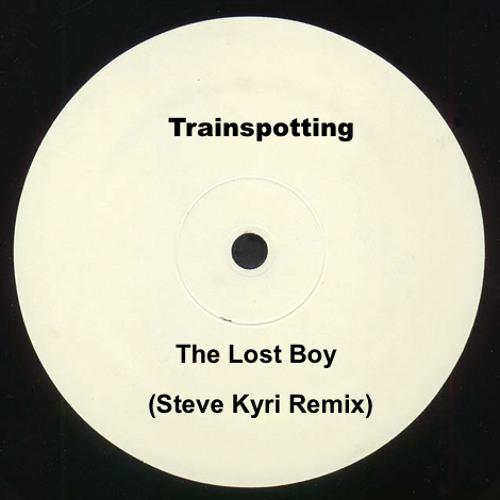 Trainspotting - The Lost Boy (Steve Kyri Remix) [FREE DOWNLOAD!]