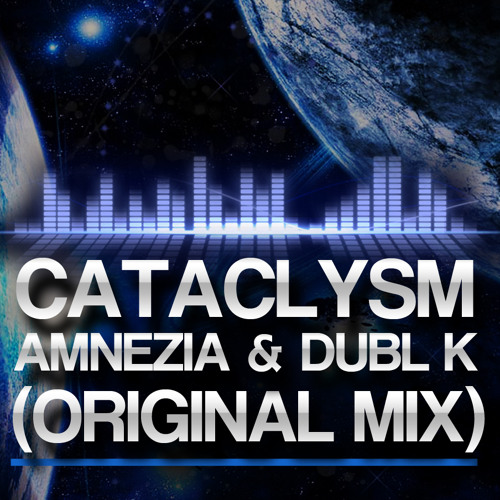 Cataclysm - Amnezia & Dubl K [FORTHCOMING RESONANCE AUDIO 2K FANS EP]