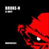 Broke-N - G UNIT // FREE DOWNLOAD