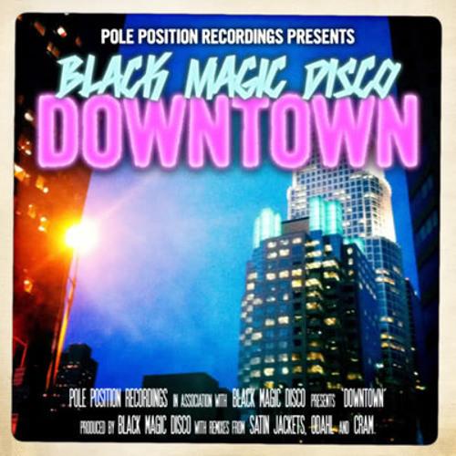 Black Magic Disco - Downtown (ODahl Remix) PREVIEW