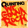 Quintino - We gonna Rock (Superlative remix)