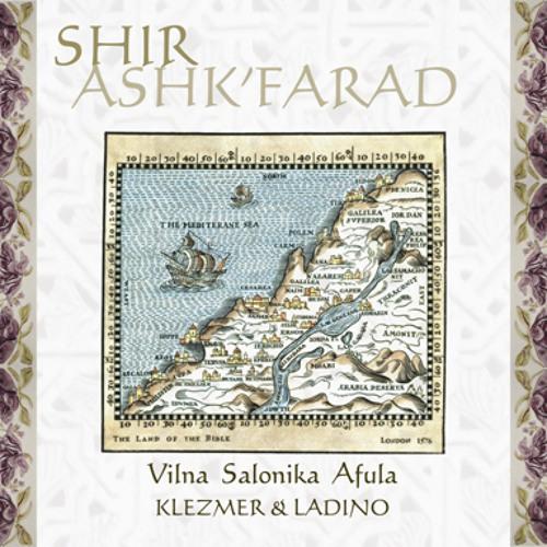 Ashk'farad - Klezmer and Ladino
