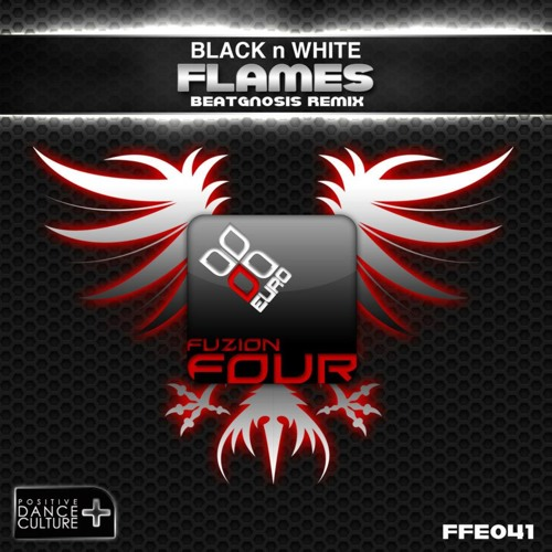 Black N White - Flames (BeatGnosis Remix) - Preview