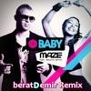 Maze Ft. Natalie Kertis - O Baby (beratDemir Private Remix) 2012