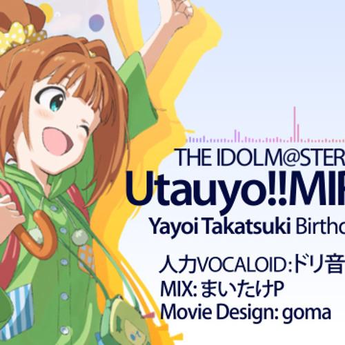 【人力VOCALOID】Utauyo!!Miracle(MYTKさんmix)【高槻やよい】
