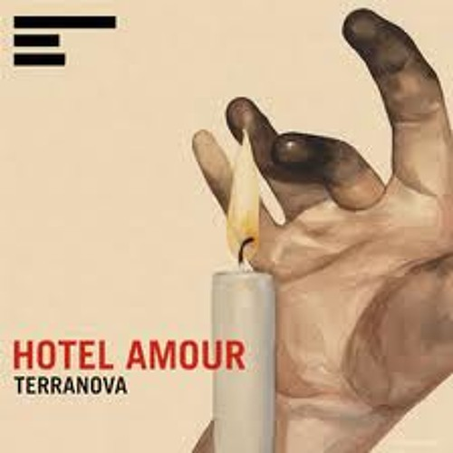 Terranova - Hotel Amour (Paris Is For Lovers (My Love))