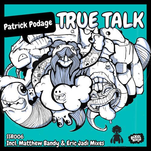 Patrick Podage - True Talk (Matthew Bandy's Limestone Mix)
