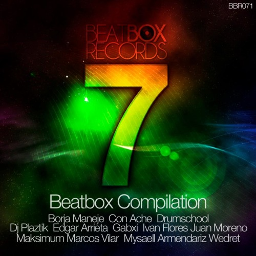 "Now or Never - (Original Mix) ""OUT NOW"" on Beatbox Compilation 7"
