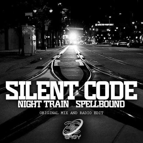 Silent Code - Spell Bound -  Out Now!  2012 - Easy Records