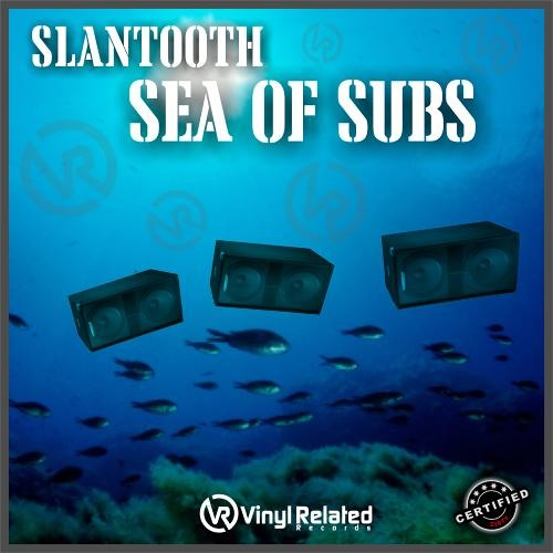 """Slantooth - """"Sea Of Subs"""" (Out Now!!!! Courtesy Of VinylRelatedRecords UK)"""