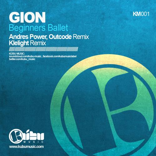 Gion - Beginners Ballet (Original Mix)  //  Kubu Music #72 on Beatport top 100 Tech House