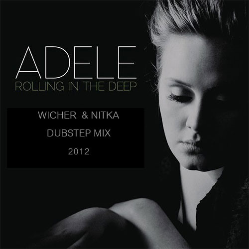 Adele - Rolling in the deep dubstep mix
