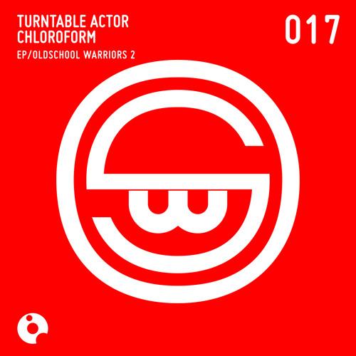 Hey DJ (Original Mix) - Turntable Actor Chloroform . Oldschool Warriors 2 EP