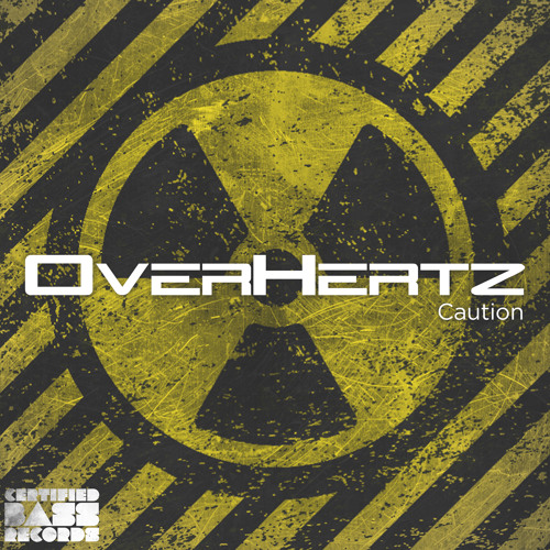 OverHertz - Caution (Up Size Remix) - PREVIEW [Forthcoming on Certified Bass Records]