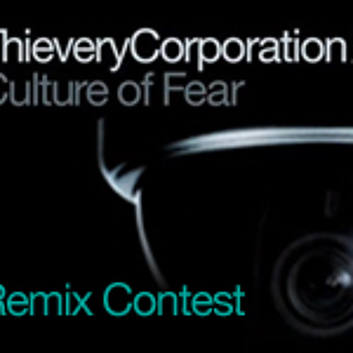 Dubspot presents Thievery Corporation 'Culture of Fear' Remix Contest