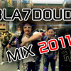 Bla7doud Mix 2011
