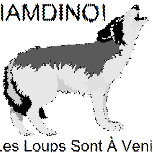 Les Loups Sont Venir (The Wolves Are Coming)