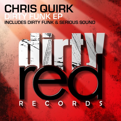 Chris Quirk Serious Sound (OUT NOW ON DIRTY RED RECORDS)