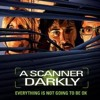 Scanner (A Scanner Darkly Remix by Rob Stuart)