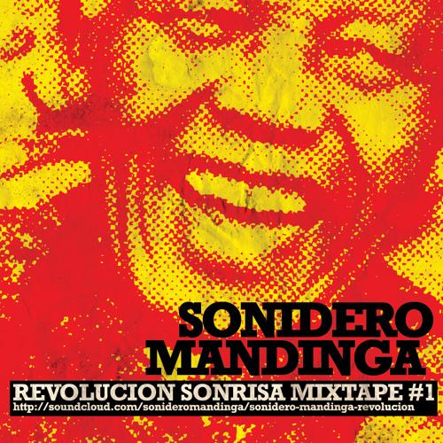 Sonidero Mandinga - Revolución Sonrisa mixtape # 1