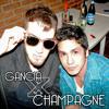 Gancia por Champagne - Alejandro Juan Cruz ft. $orren