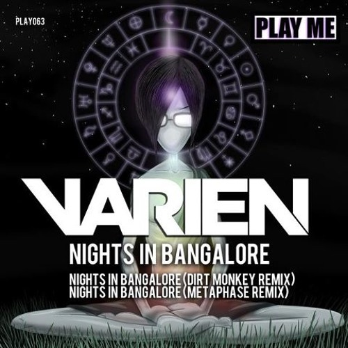 Varien-Nights In Bangalore (Dirt Monkey Remix) Out Now!!!
