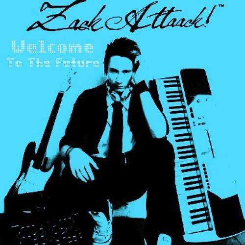 Zack Attaack! - Welcome To The Future (Original Mix)