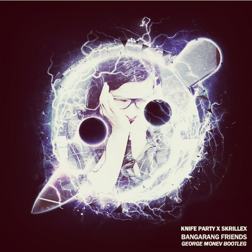 Knife Party vs Skrillex - Bangarang Friends (George Monev Bootleg)