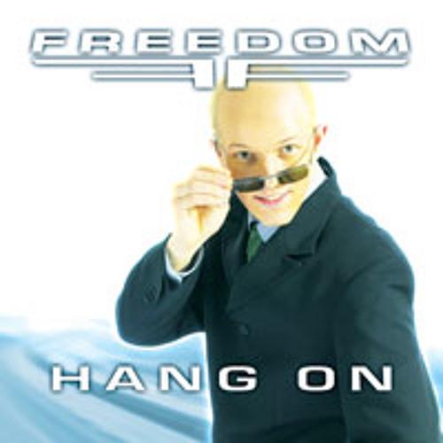 Freedom - Hang On (Wolverine Dj Remix)