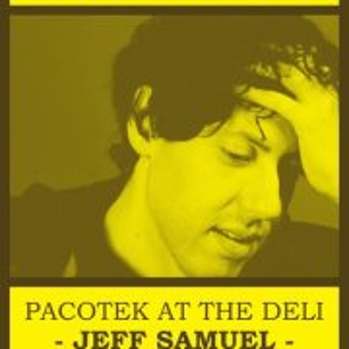 Jeff Samuel Live @Pacotek at the Deli - Tel Aviv 21.3.2012