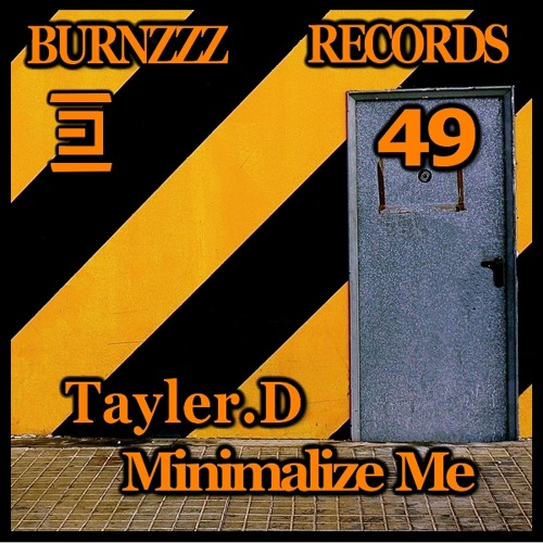 Minimalize Me (Out on Burnzzz Records)