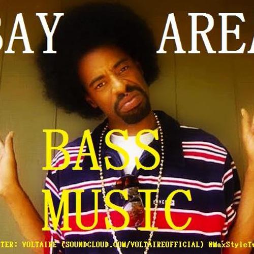 Bay Area BASS music
