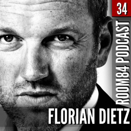 R84 PODCAST34: FLORIAN DIETZ