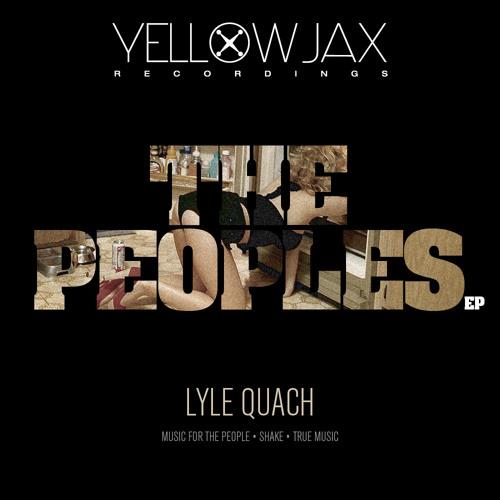 Music For The People (Original mix)-Lyle Quach