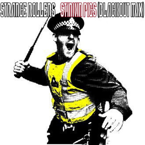 Strange Rollers - Stinkin Pigs (Blackout Mix)320