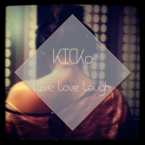 KICKo - Live Love Laugh