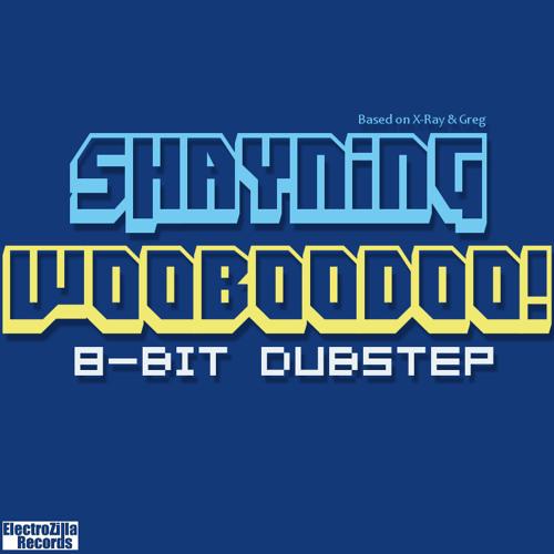 Shayning - Wooboodoo
