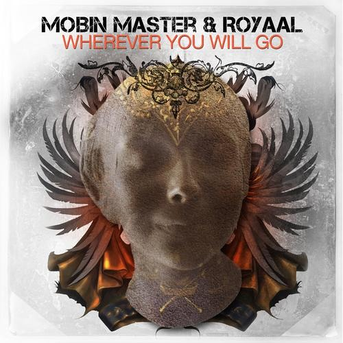 Mobin Master and Royaal - Wherever you will go (Tate Strauss Remix)