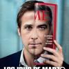 """""""LOS IDUS DE MARZO (2011)"""": Si todos somos ladrones, el delito sólo puede ser..."""