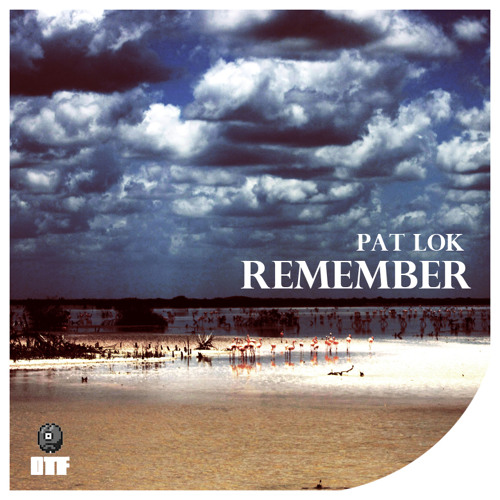 Pat Lok - Remember