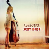 LucidSFX - Sexy Bass (2005)