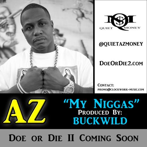 """AZ """"My Niggas"""" (prod. by Buckwild)"""