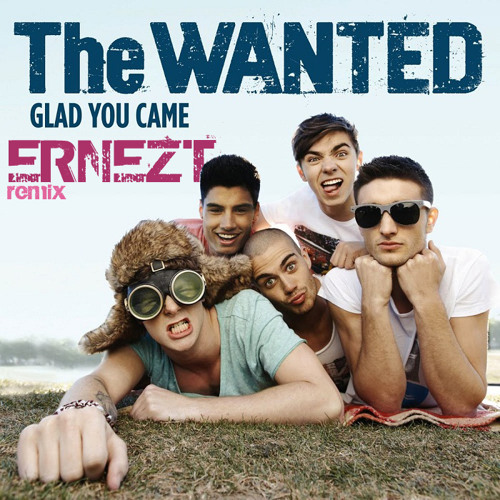 The Wanted - Glad You Came (Ernezt remix)