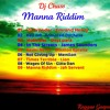 Dj Chuss- Manna Riddim Mix- Positive Vibez..