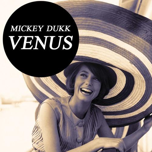 Mickey Dukk - Venus