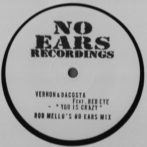 No Ears Mix - Vernon & Dacosta - You Is Crazy (Audio Clip)