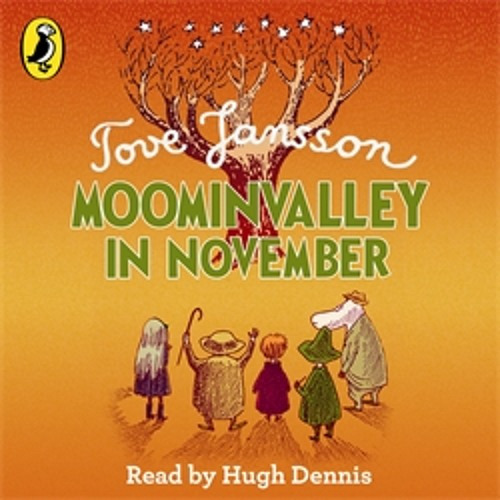 Tove Jansson: Moominvalley in November (Audiobook Extract) read by Hugh Dennis