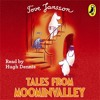 Tove Jansson: Tales from Moominvalley (Audiobook Extract) read by Hugh Dennis