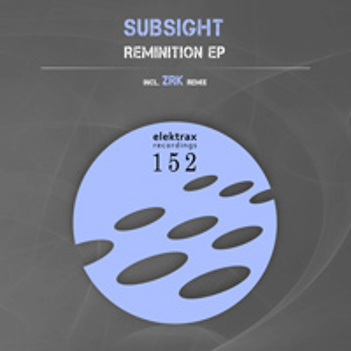 SubSight - Reminition [clip]